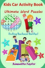 Kids Car Activity Book: Ultimate Word Puzzles