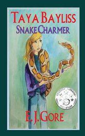 Taya Bayliss - Snake Charmer