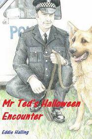 MR Ted's Halloween Encounter