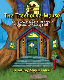 The Treehouse Mouse