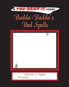 Badda-Badda's Bad Spells