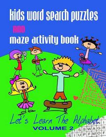 Kids Word Search Puzzles and Maze Activity Book Vol.2