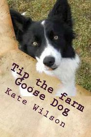 Tip the Farm Goose Dog