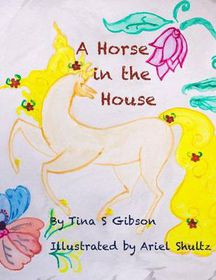 A Horse in the House