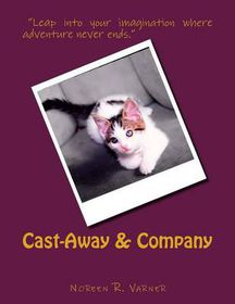 Cast-Away & Company