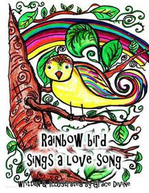 Rainbow Bird Sings a Love Song
