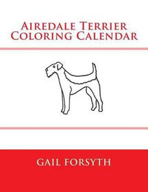 Airedale Terrier Coloring Calendar