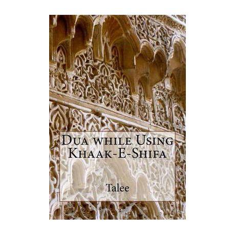 Dua While Using Khaak-E-Shifa