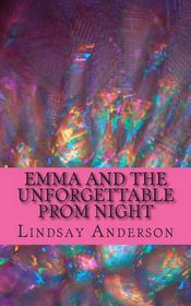 Emma and the Unforgettable Prom Night