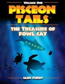 The Treasure of Fowl Cay