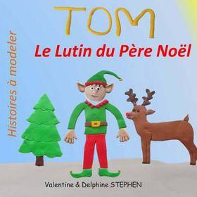 Tom Le Lutin Du Pere Noel