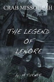 Crab Missoulah and the Legend of Lenore