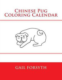 Chinese Pug Coloring Calendar