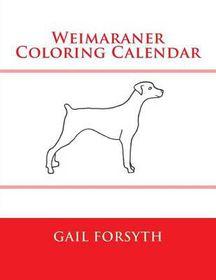 Weimaraner Coloring Calendar