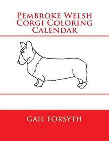 Pembroke Welsh Corgi Coloring Calendar