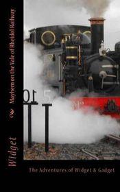 Mayhem on the Vale of Rheidol Railway
