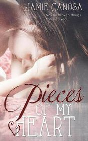 Pieces of My Heart (Pieces #2)