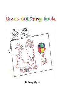 Dinos Coloring Book
