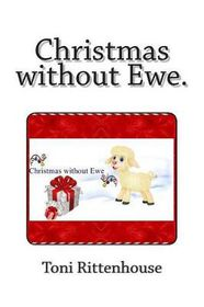 Christmas Without Ewe.
