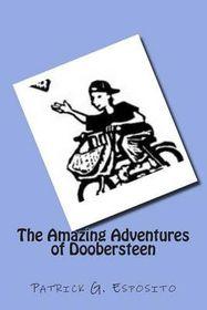 The Amazing Adventures of Doobersteen