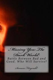 Missing You: The Dark World