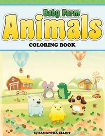 Baby Farm Animals Coloring Book