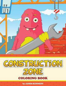 Construction Zone Coloring Book