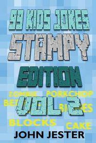 99 Kids Jokes - Stampy Edition Vol 2