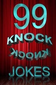 99 Knock Knock Jokes
