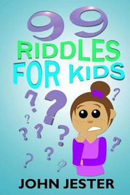 99 Riddles for Kids