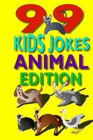 99 Kids Jokes - Animal Edition