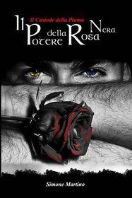 Il Potere Della Rosa Nera