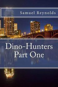 Dino-Hunters Part One