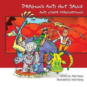 Dragons and Hot Sauce