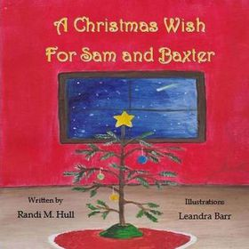 A Christmas Wish for Sam and Baxter