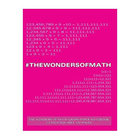 the wonders of math graph paper notebook 1 2 inch squares 120 pages