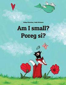 Am I Small? Poreg Si?