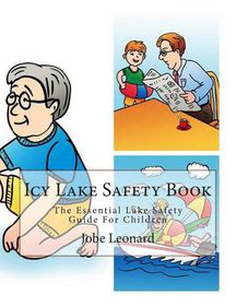 Icy Lake Safety Book