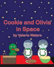 Cookie and Olivia in Space