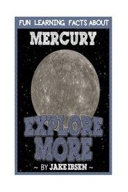 Explore More: Fun Learning Facts about Mercury