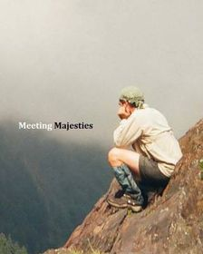 Meeting Majesties