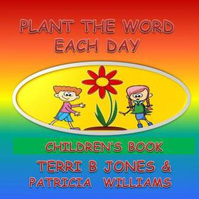 Plant the Word Each Day Children's Book