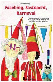 Fasching, Fastnacht, Karneval