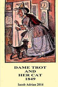 Dame Trot and Her Cat 1849