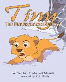 Tiny the Undergrown Buffalo