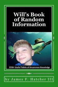 Will's Book of Random Information