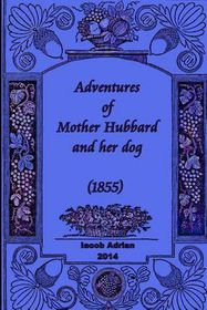 Adventures of Mother Hubbard and Her Dog (1855)