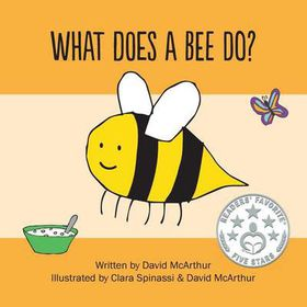 What Does a Bee Do?