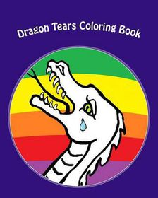 Dragon Tears Coloring Book
