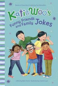 Katie Woo's Funny Friends and Family Jokes